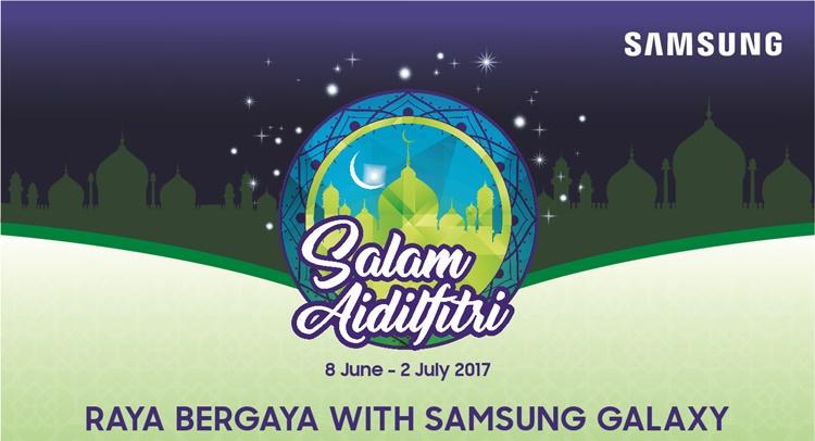 Samsung趁开斋节提供节庆优惠予旗下Galaxy智能手机!