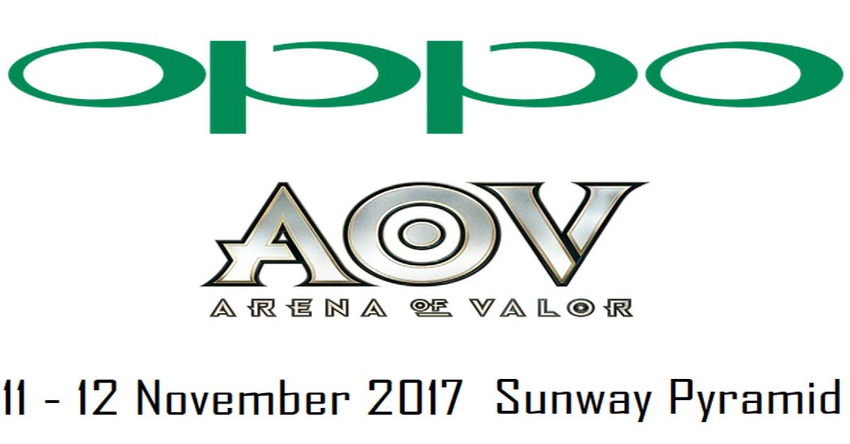 与手游合作宣传,OPPO将在11月11-12日举办Arena of Valor手游竞赛,就在Sunway Pyramid!