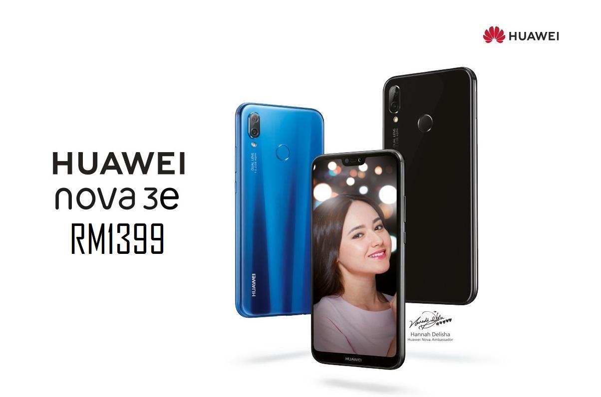 Huawei Nova 3e将于5月25日正式开卖:这段期间有优惠活动,售价RM1320起!