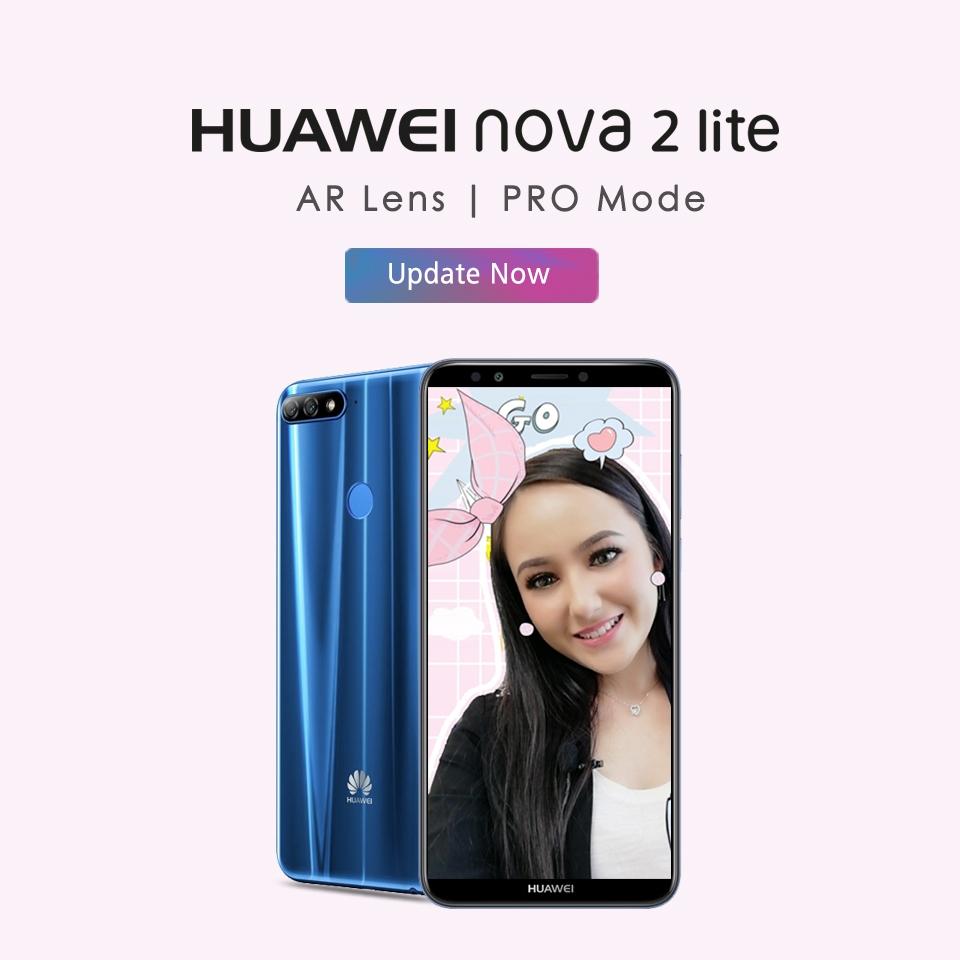 摄像功能愈加提升!Huawei Nova 2 Lite现已可使用AR Lens + Pro Camera Mode!