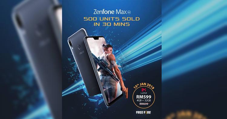 500台售价RM599的ASUS ZenFone Max M2在30分钟内售罄!
