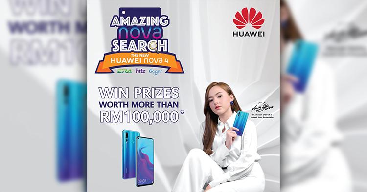 Huawei送出51部Huawei Nova 4手机!只需参与Amazing nova Search就有机会获取!