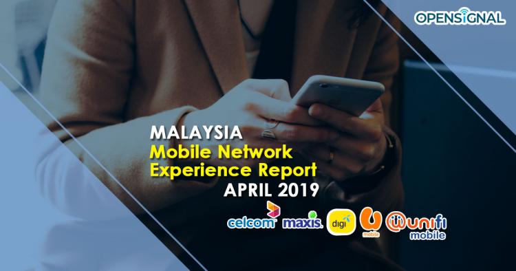 Maxis和Celcom获Opensignal评最佳网络!另外这个地区的用户上网最快?