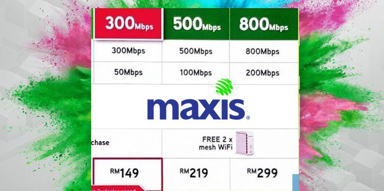Maxis最新Maxis Fibre Plan正式推出!网速最高可达800Mbps,售价从RM149起!