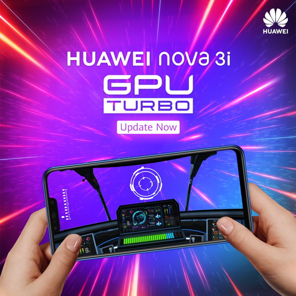 Huawei宣布,Huawei Nova 3i正式开始推送GPU Turbo更新包!