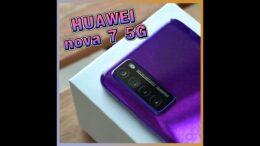 HUAWEI nova 7 5G上手视频!