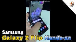 Samsung Galaxy Z Flip上手视频!